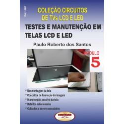 Coleção Circuitos de Proteção em TVs LCD e LED. Testes e Manutenção em Telas LCD e LED Vol.05