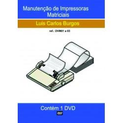DVD aula Manutenção de Impressoras Matriciais