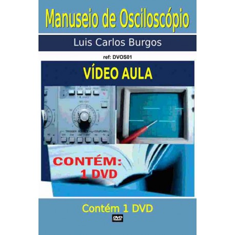 DVD aula Manuseio de Osciloscópio