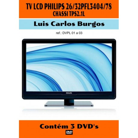 DVD aula TV LCD Philips 26/32 PFL 3404 Ch.2.1L. 3 Vol.