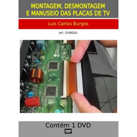 DVD aula Montagem,Desmontagem e Manuseio de Placas TVs LCD e LED
