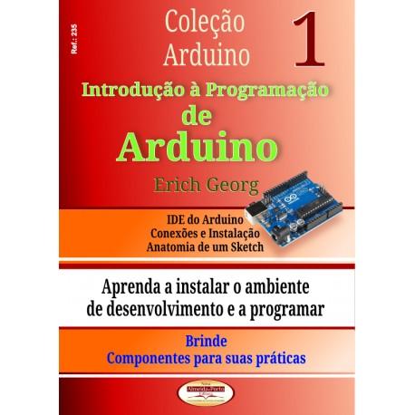 Col.Arduino.Introdução à Programação de Arduino Vol.01