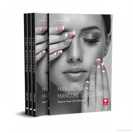 Manual da Manicure e Pedicure.Como se tornar uma profissional