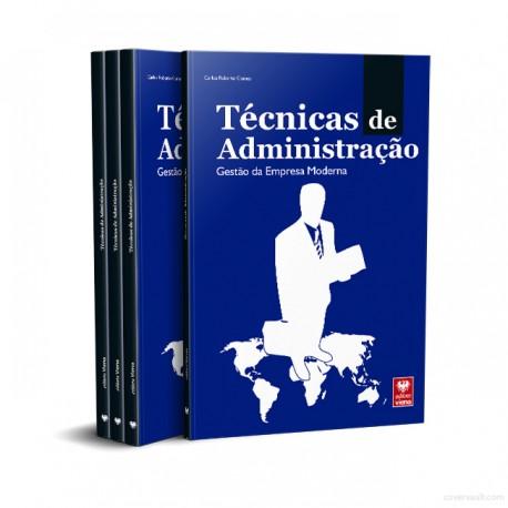 Livro Técnicas de Administração. Gestão de Empresa Moderna!