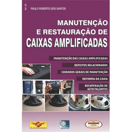 Manutenção e Restauração de Caixas Amplificadas