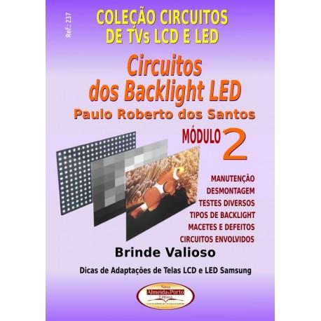 Coleção Circuitos de Proteção em TVs LCD e LED. Circuitos dos Backlights LED Vol.02