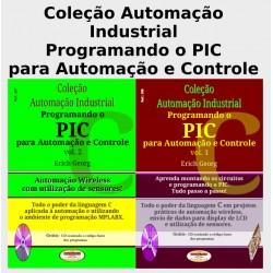 Col.Automação Industrial Programando o PIC para Automação e Controle. Coleção Completa