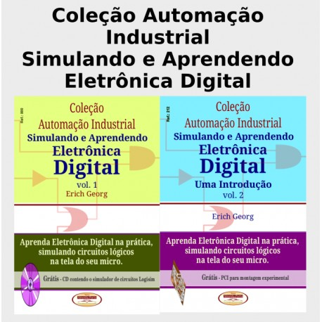 Col.Automação Industrial. Simulando e Aprendendo Eletr. Digital Col.Completa