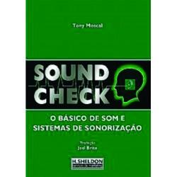 """Livro Sound Check  """" O Básico de  Som e Sistemas  de Sonorização"""""""