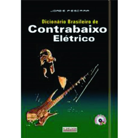 Livro Dicionário Brasileiro de Contrabaixo Elétrico