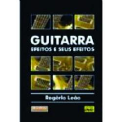Livro  Guitarra Efeitos e Seus Efeitos